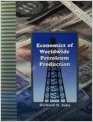 ECONOMICS OF WORLDWIDE PETROLEUM PRODUCTION